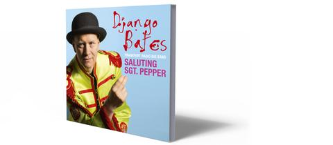 Cover Django Bates Saluting Sgt. Pepper